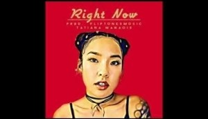 Tatiana Manaois - Right Now